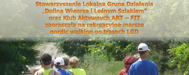 Zapraszamy na rekreacyjne marsze nordic walking po trasach LGD