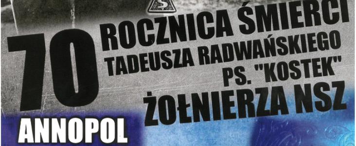 70 rocznica śmierci Tadeusza Radwańskiego PS. Kostek Żołnierza NSZ