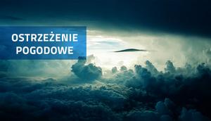 OSTRZEŻENIE O BURZACH Z GRADEM Z DN. 9.08.2016 r.