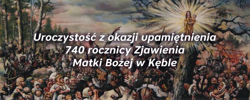 740-lecie Objawień Matki Boskiej Kębelskiej