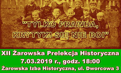 XII Żarowska Prelekcja Historyczna