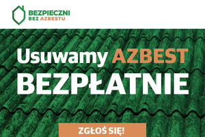 Rozpoczynamy przyjmowanie zgłoszeń na usuwanie azbestu