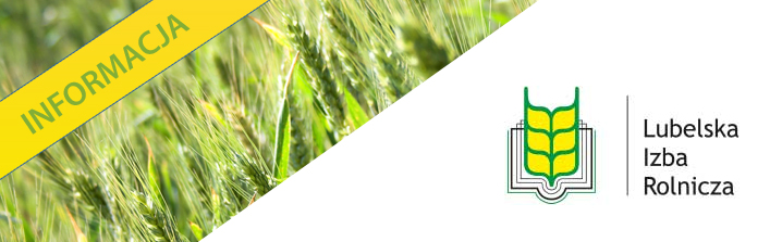 Lubelska Izba Rolnicza zaprasza na
