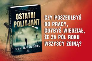 Ostatni policjant - klejnot wśród kryminałów! Mamy dla Was 3 książki!