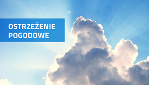 PROGNOZA NIEBEZPIECZNYCH ZJAWISK METEOROLOGICZNYCH z dn. 1.08.2017 r.