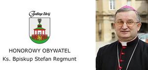 HONOROWY OBYWATEL - KS. BISKUP STEFAN REGMUNT