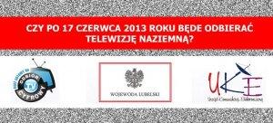 Czy po 17 czerwca 2013 roku będę odbierać telewizję naziemną?
