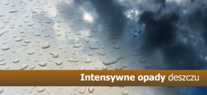 Ostrzeżenie-intensywne opady deszczu