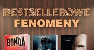 Bestsellerowe fenomeny – pierwsza trójka polskiej literatury popularnej