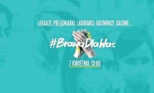 #BrawaDlaWas - media zachęcają do podziękowania pracownikom służby zdrowia