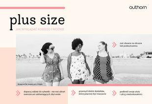 Moda plus size – proste tricki, które pozwolą wyglądać szczuplej