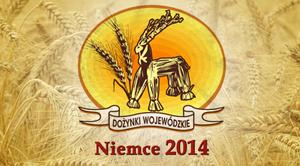 DOŻYNKI WOJEWÓDZKIE NIEMCE 2014 - Nowe informacje!