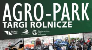 ZAPROSZENIE na Targi Rolnicze AGRO-PARK
