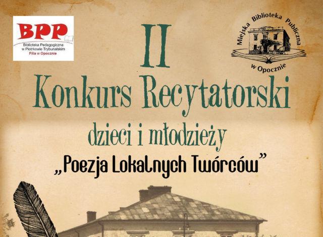 """II Konkurs Recytatorski dzieci i młodzieży """"Poezja Lokalnych Twórców"""""""