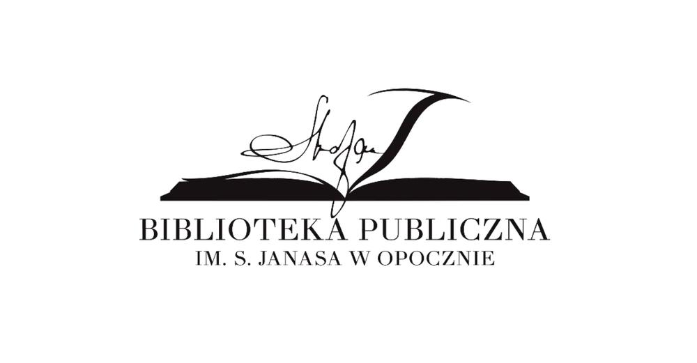 Biblioteka Publiczna im. Stefana Janasa w Opocznie OTWARTA DLA CZYTELNIKÓW