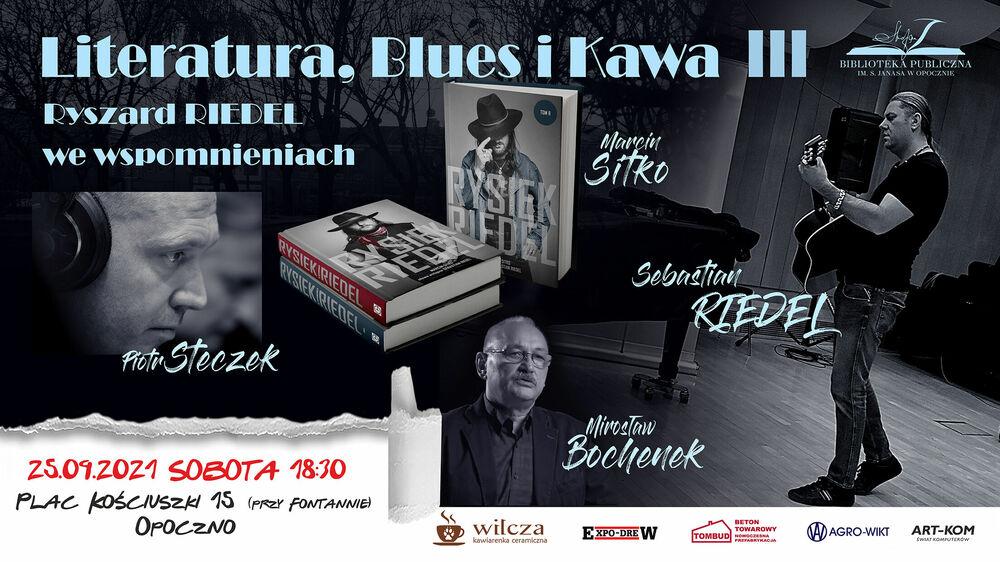 Literatura, blues i kawa III - drugie podejście.