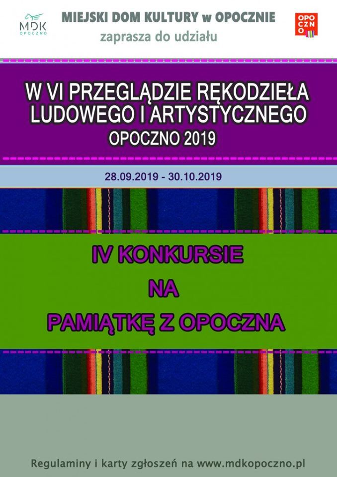 VI Przegląd Rękodzieła Ludowego i Artystycznego i IV Konkurs na Pamiątkę z Opoczna