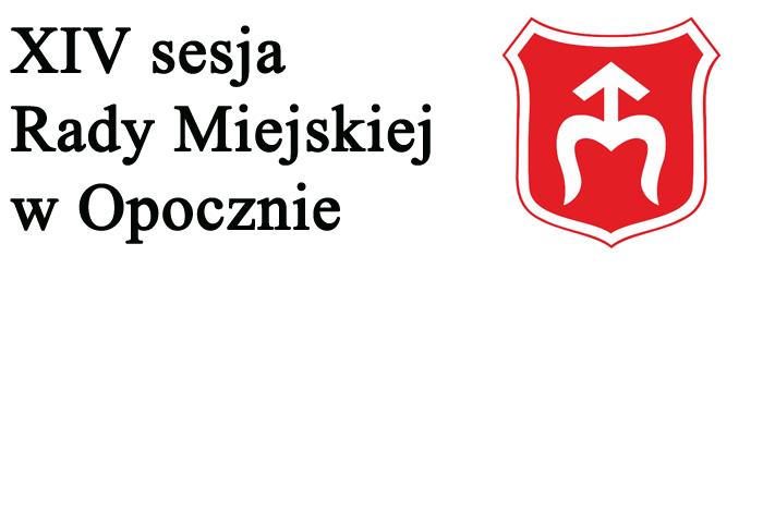 XIV sesja Rady Miejskiej w Opocznie