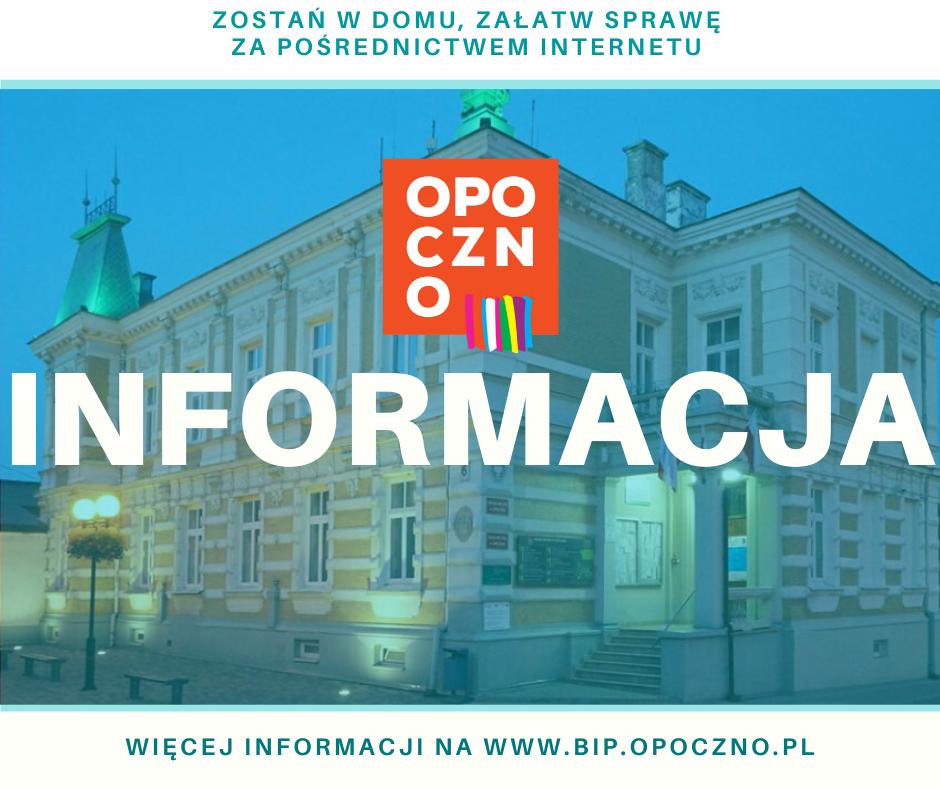 Komunikat Burmistrza Opoczna