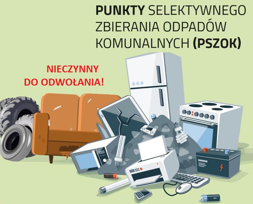 Punkt Selektywnego Zbierania Odpadów Komunalnych w Różannie - zamknięty do odwołania !