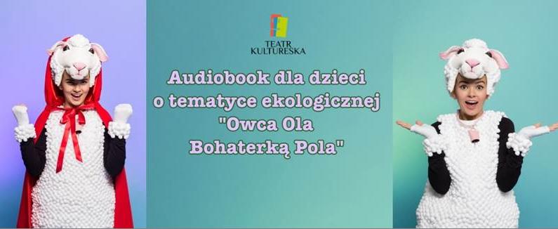 Teatrowi Kultureska zaprasza do słuchania.