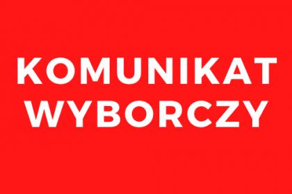 Informacja dotycząca zgłaszania kandydatów na członków obwodowych komisji wyborczych