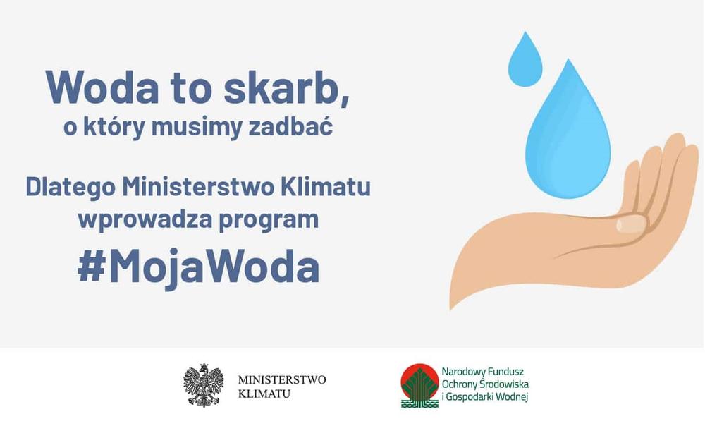 """Od 1 lipca - Nowy program """"Moja Woda"""" – 100 milionów złotych na 20 tysięcy przydomowych retencji"""