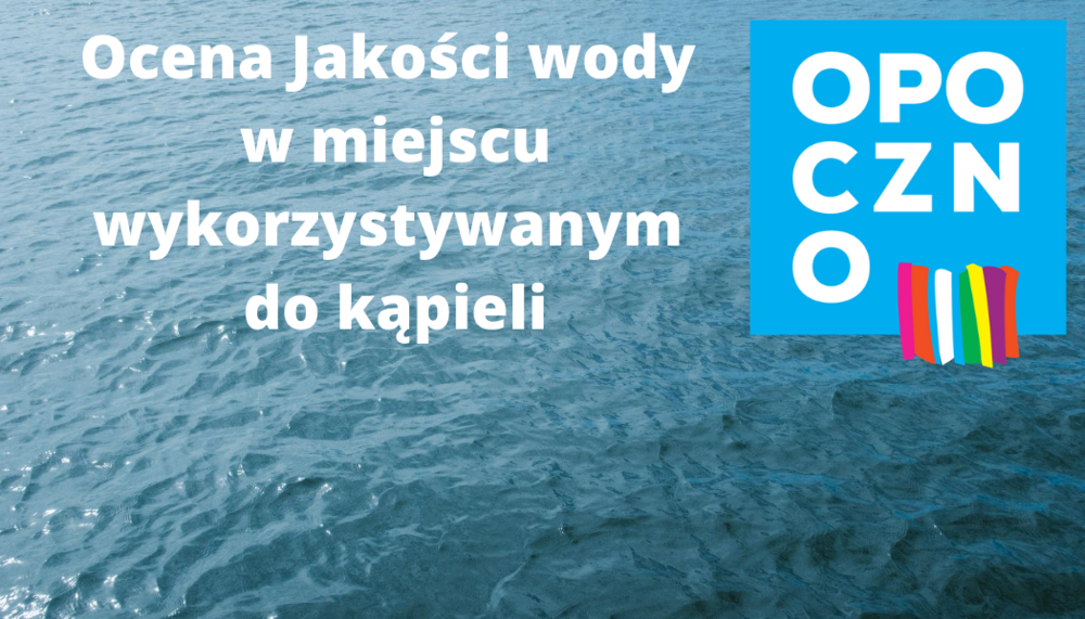 Ocena jakości wody w miejscu wykorzystywanym do kąpieli.