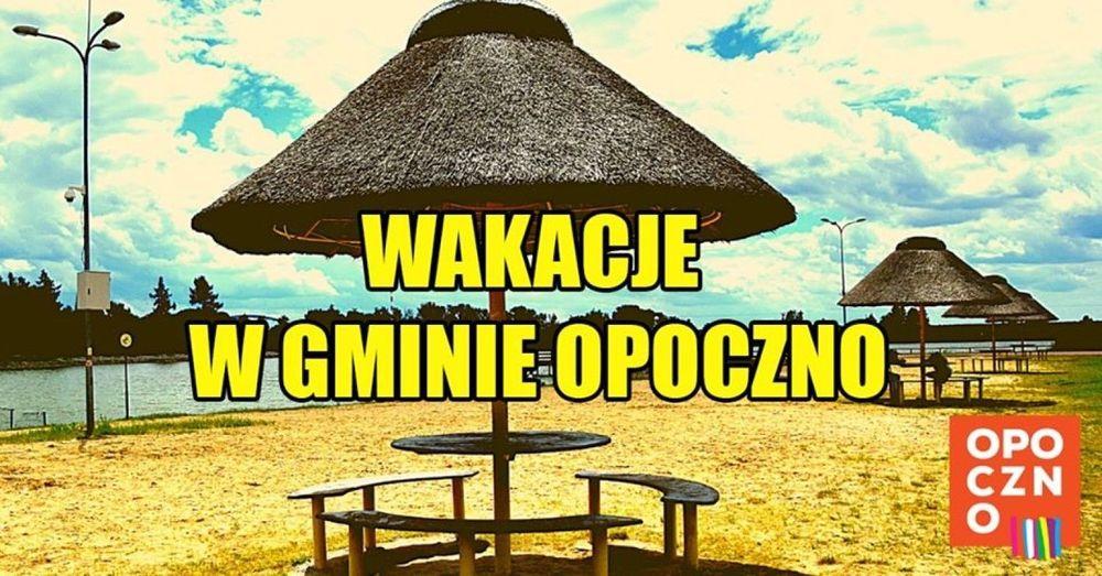 Aktywne wakacje w Opocznie.