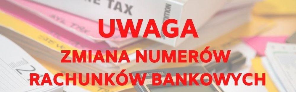 Zmiana numerów rachunków bankowych