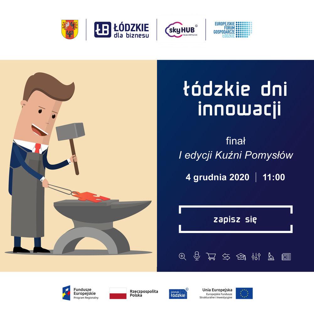 Urząd Marszałkowski Województwa Łódzkiego zaprasza na Łódzkie Dni Innowacji!