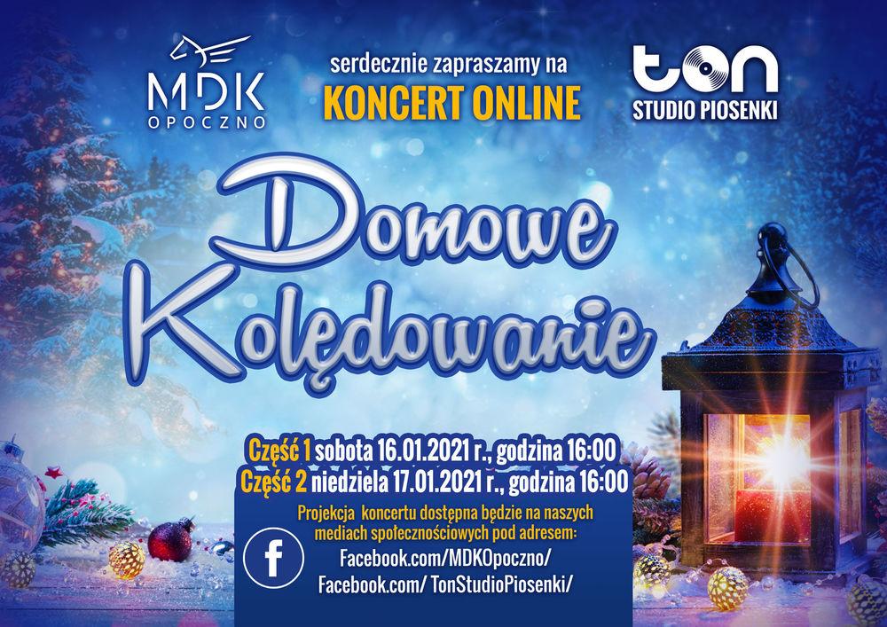 Domowe kolędowanie z MDK i Studio Piosenki TON