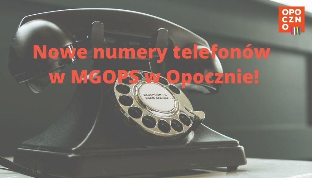 Nowe numery telefonów w MGOPS w Opocznie!