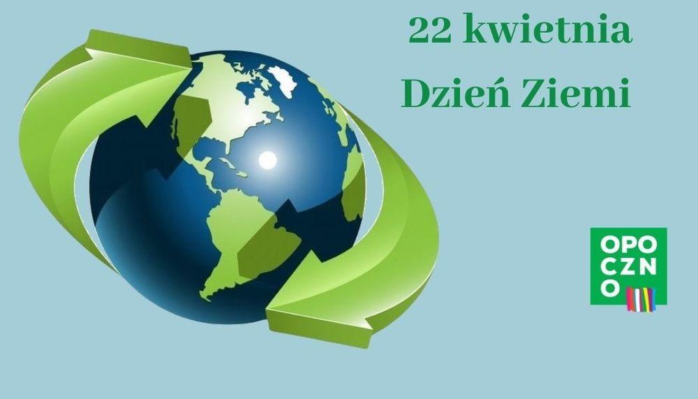 """Światowy Dzień Ziemi jako zachęta do likwidowania """"dzikich wysypisk śmieci"""""""