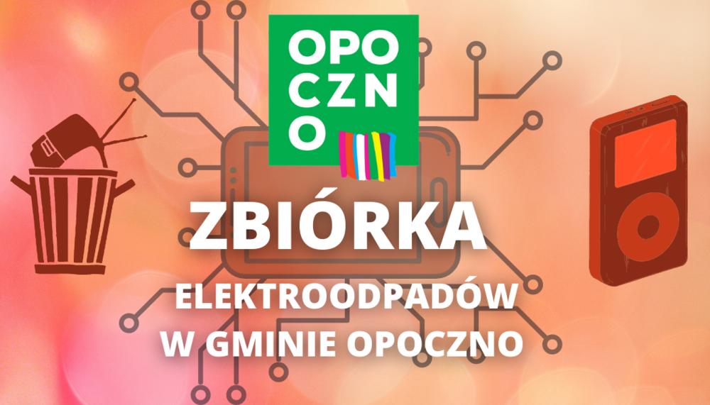 Harmonogram zbiórki  elektroodpadów z terenów wiejskich gminy Opoczno