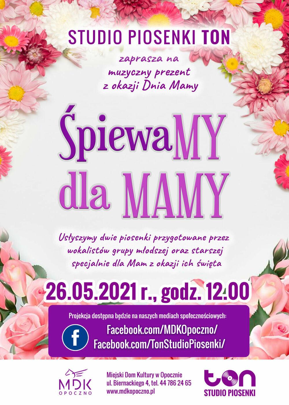"""""""ŚpiewaMY dla MAMY"""""""