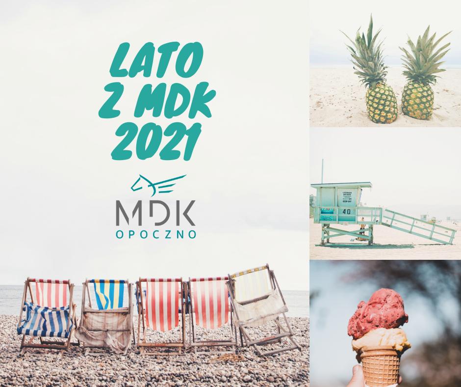 Lato z MDK 2021