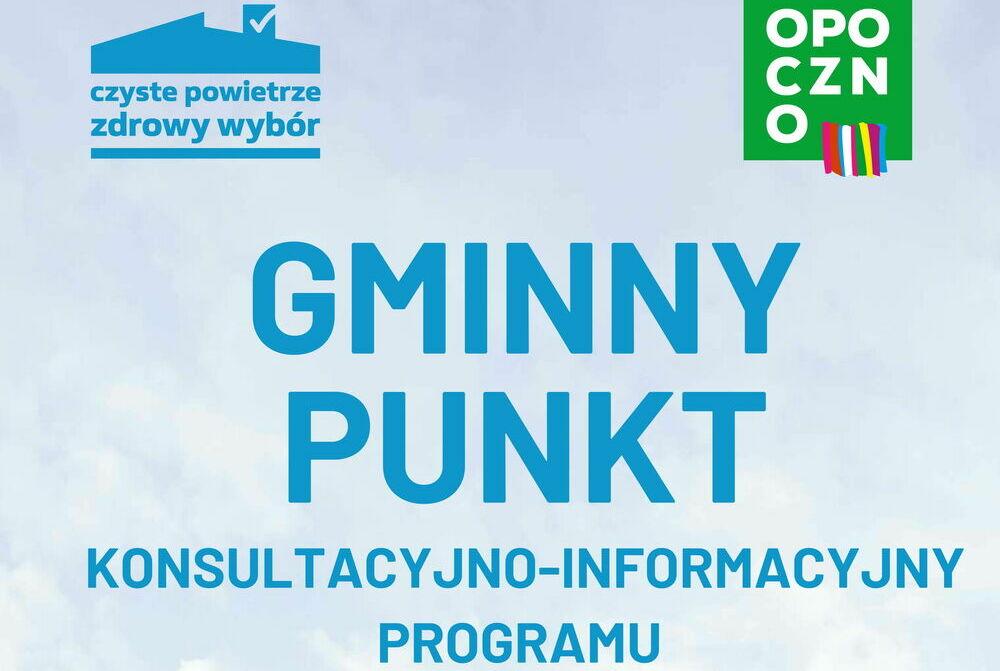 """Punkt konsultacyjno – informacyjny programu """"Czyste Powietrze"""" – od 6 lipca 2021 r."""