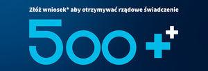 Złóż wniosek aby otrzymać rządowe świadczenie 500+