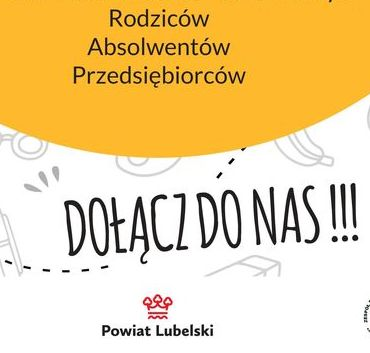 Wykadrowana część plakatu: Rodziców Absolwentów Przedsiębiorców DOŁĄCZ DO NAS ! Powiat Lubelski