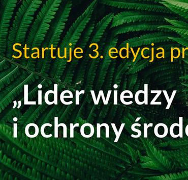 """Kawałek grafiki z tekstem: Startuje 3. edycja programu """"Lider wiedzy i ochrony środowiska"""""""