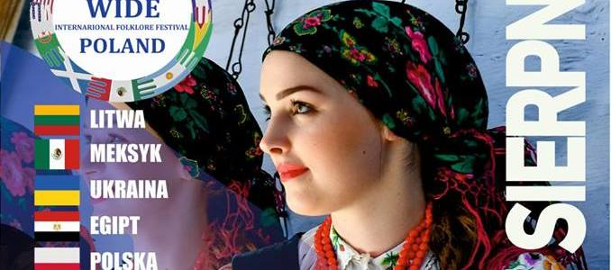 "The International Folk Festival ""World Wide"" 2018 w Puławach"