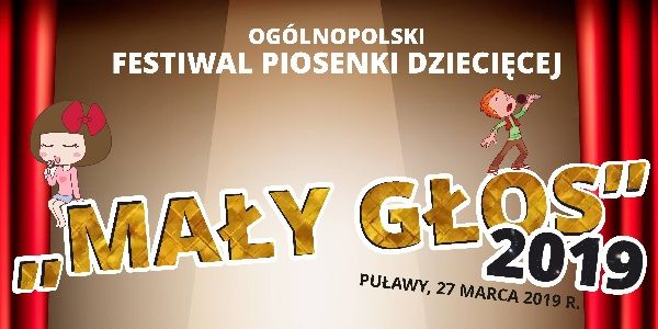 """Festiwal Piosenki Dziecięcej """"Mały Głos"""""""