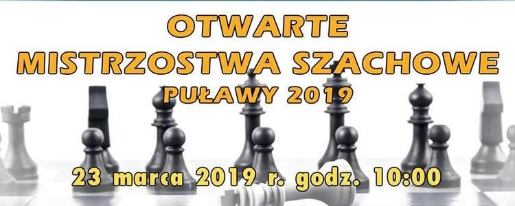 Otwarte Mistrzostwa Szachowe - Puławy 2019