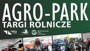 Zapraszamy na Targi Rolnicze Agro-Park