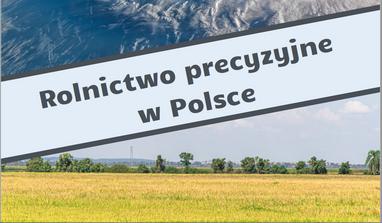 Rolnictwo Przecyzyjne w Polsce