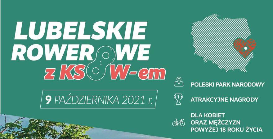 """Zaproszenie do udziału w Rajdzie rowerowym """"Lubelskie Rowerowe z KSOW-em"""", którego organizatorem jest Województwo Lubelskie."""