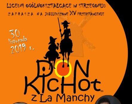 """""""Don Kichot z La Manchy"""" na deskach LO!"""