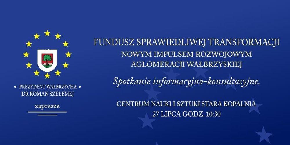 Zaproszenie na spotkanie w sprawie Funduszu Sprawiedliwej Transformacji