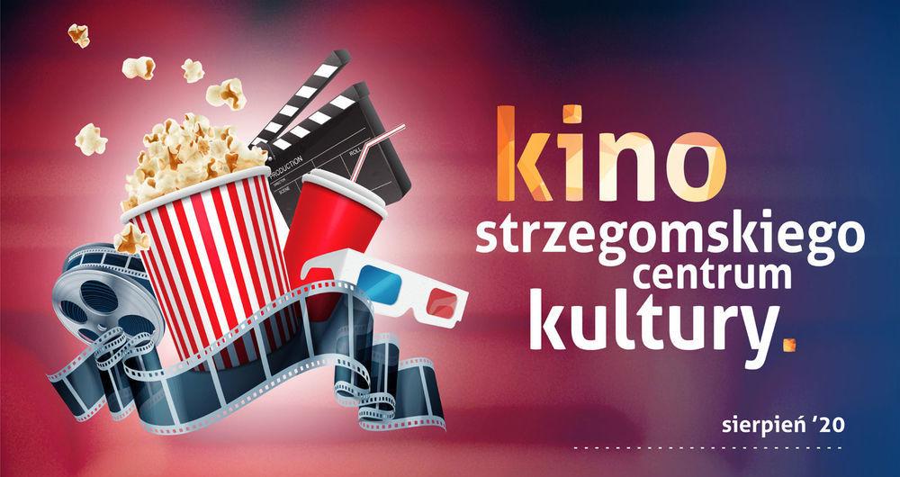 Harmonogram kina SCK Strzegom w sierpniu
